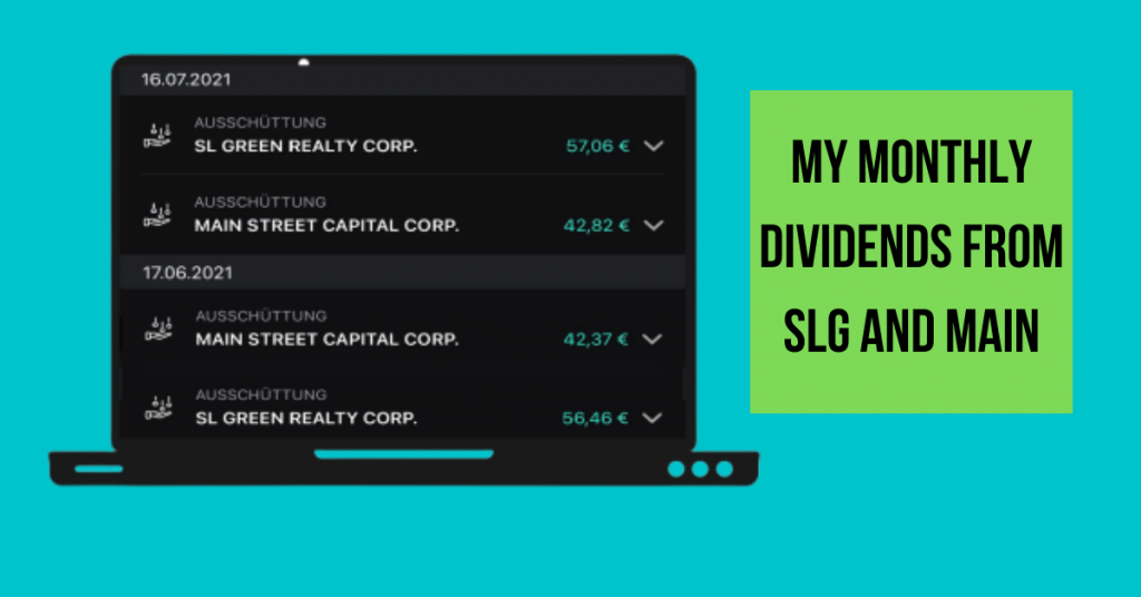 Monthly Dividends from SLG and MAIN