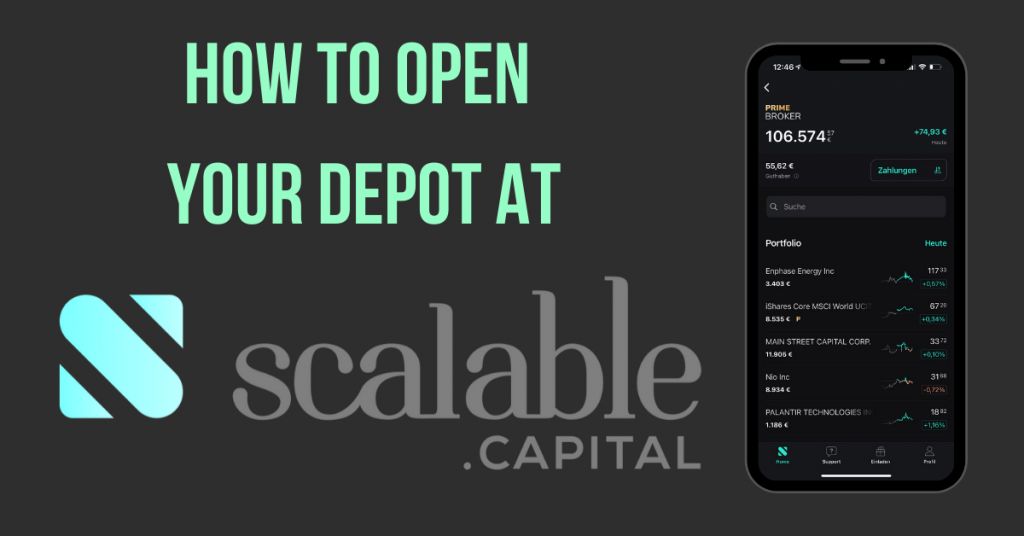 How to open your depot with Scalable Capital